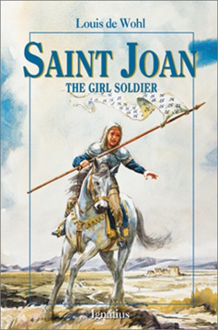Saint Joan: The Girl Soldier (Vision Books): de Wohl, Louis