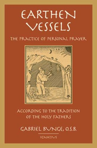 9780898708370: Earthen Vessels: The Practice of Personal Prayer According to the Partristic Tradition