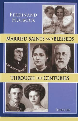 9780898708431: Married Saints and Blesseds: Through the Centuries