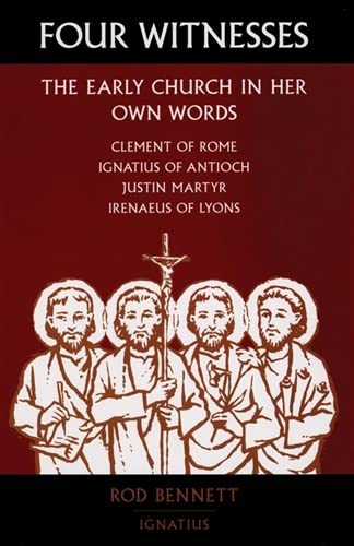 9780898708479: Four Witnesses: The Early Church in Her Own Words
