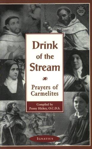 9780898708523: Drink of the Stream: Prayers of Carmelites
