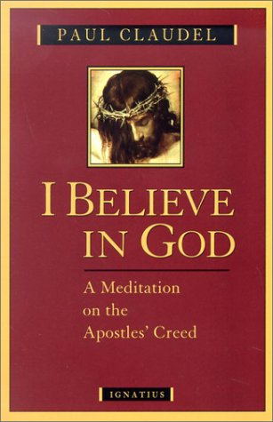 9780898708561: I Believe in God: A Meditation on the Apostles' Creed
