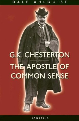 9780898708578: G. K. Chesterton: Apostle of Common Sense