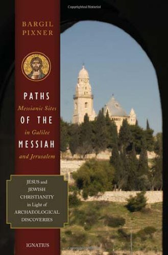 9780898708653: Paths of the Messiah: And Sites of the Early Church from Galilee to Jerusalem