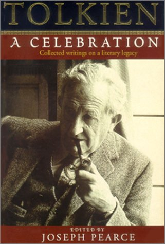 9780898708660: Tolkien: A Celebration : Collected Writings on a Literary Legacy