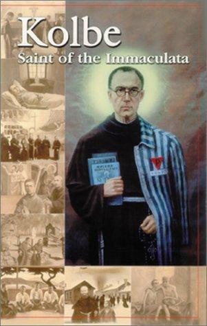 9780898708851: Kolbe: Saint of the Immaculata