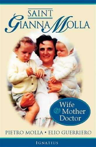 9780898708875: Saint Gianna Molla: Wife, Mother, Doctor
