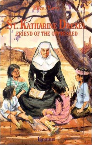9780898708899: Saint Katharine Drexel: Friend of the Oppressed