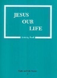 9780898708950: Jesus Our Life (Revised Edition)