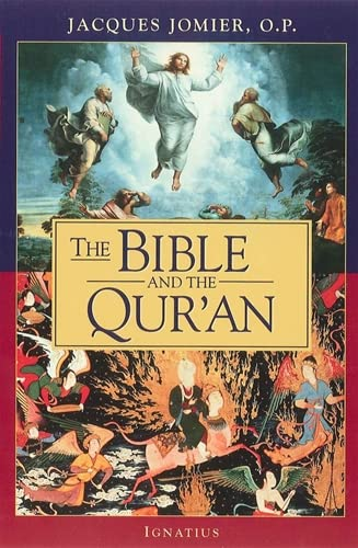 The Bible and the Qur'an: Jomier, Jacques