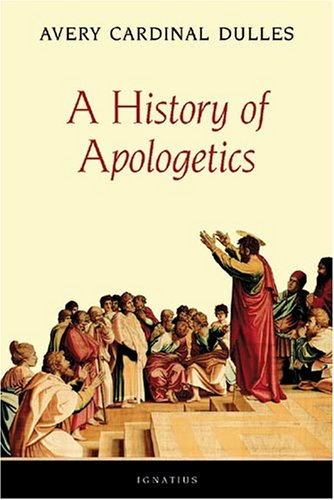 9780898709339: A History of Apologetics