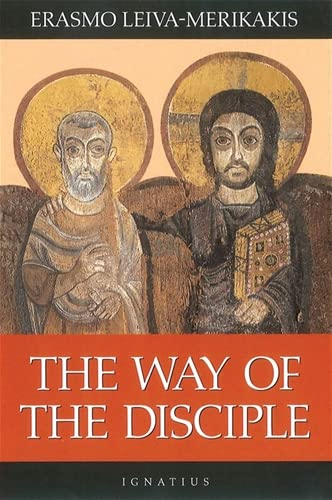 The Way of the Disciple (0898709350) by Erasmo Leiva-Merikakis