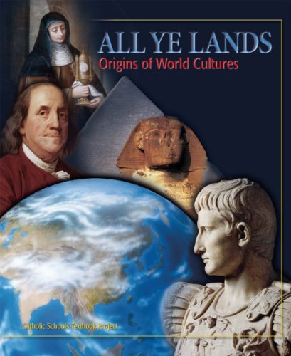 9780898709445: All Ye Lands: Origins of World Cultures