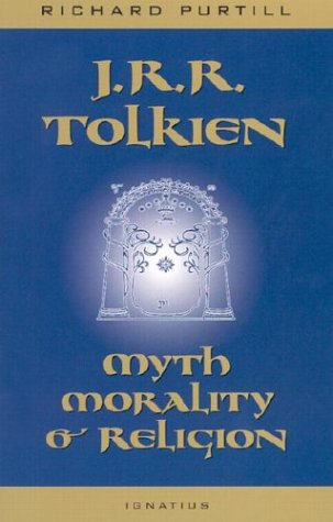 9780898709483: J.R.R.Tolkien: Myth, Morality and Religion