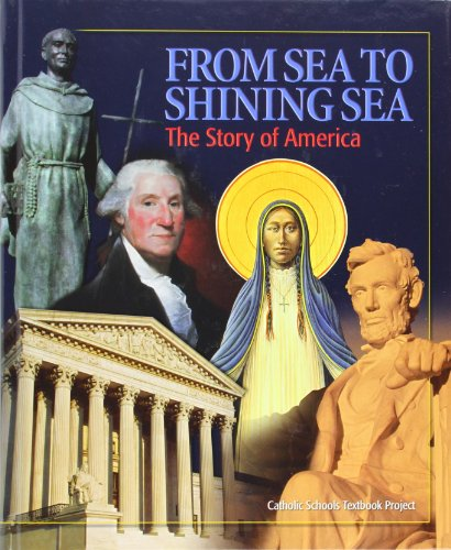 9780898709612: From Sea to Shining Sea: The Story of America
