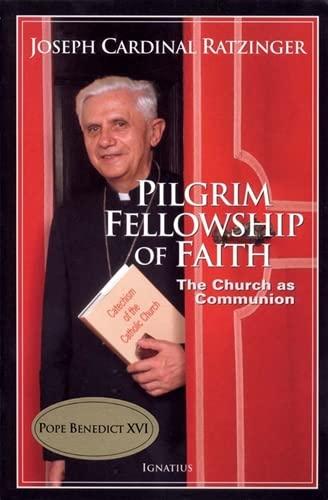 9780898709636: Pilgrim Fellowship Of Faith: The Church As Communion