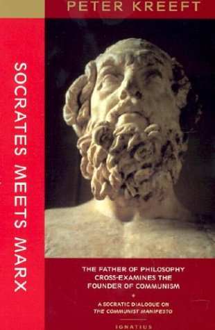 9780898709704: Socrates Meets Marx: The Father of Philosophy Cross-Examines the Founder of Communism