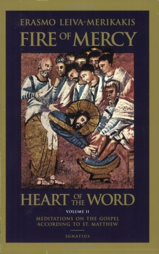 9780898709766: Fire of Mercy, Heart of the Word: v.2: Meditations on the Gospel According to St. Matthew: Vol 2