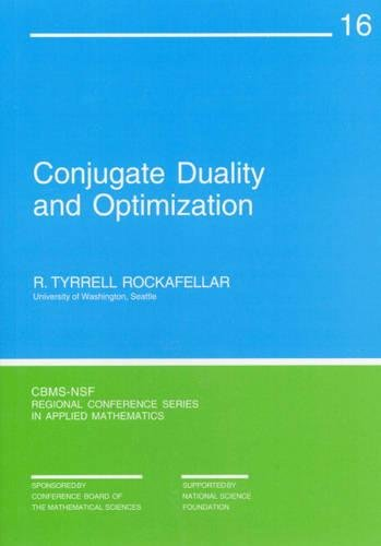 9780898710137: Conjugate Duality and Optimization (CBMS-NSF Regional Conference Series in Applied Mathematics)
