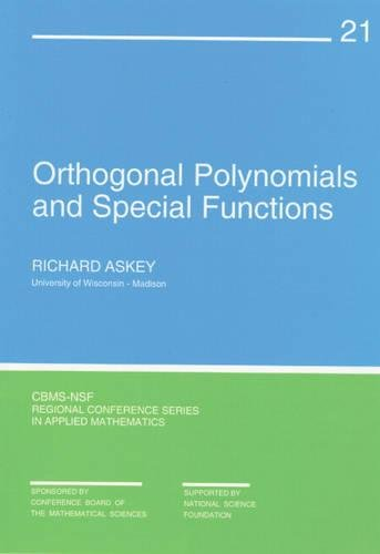 9780898710182: Orthogonal Polynomials and Special Functions (CBMS-NSF Regional Conference Series in Applied Mathematics)