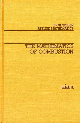 9780898710533: The Mathematics of Combustion (Frontiers in Applied Mathematics)