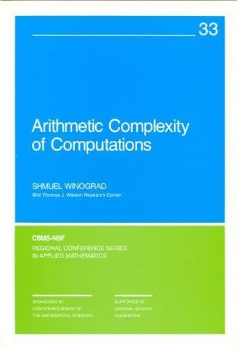 9780898711639: Arithmetic Complexity of Computations (CBMS-NSF Regional Conference Series in Applied Mathematics)