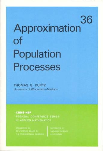 9780898711691: Approximation of Population Processes (CBMS-NSF Regional Conference Series in Applied Mathematics)