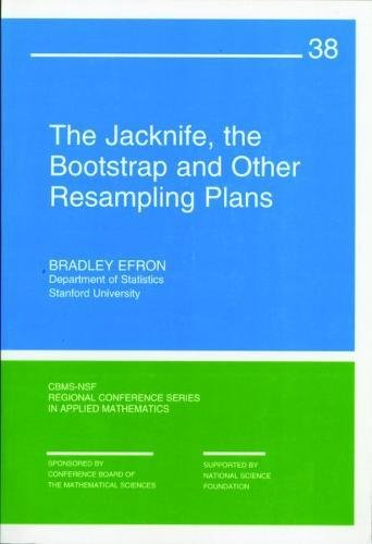 9780898711790: The Jackknife, the Bootstrap, and Other Resampling Plans (CBMS-NSF Regional Conference Series in Applied Mathematics)