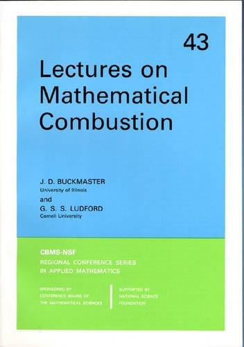 Lectures on Mathematical Combustion.: Ludford, G S S ; Buckmaster, J D