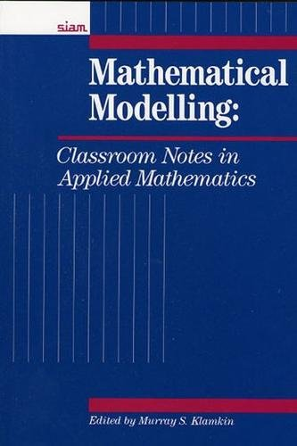 9780898712049: Mathematical Modeling: Classroom Notes in Applied Mathematics