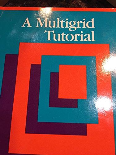 9780898712216: Multigrid Tutorial