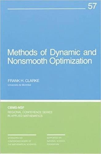 9780898712414: Methods of Dynamic and Nonsmooth Optimization (CBMS-NSF Regional Conference Series in Applied Mathematics)