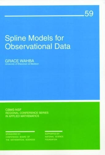 9780898712445: Spline Models for Observational Data Paperback (CBMS-NSF Regional Conference Series in Applied Mathematics)