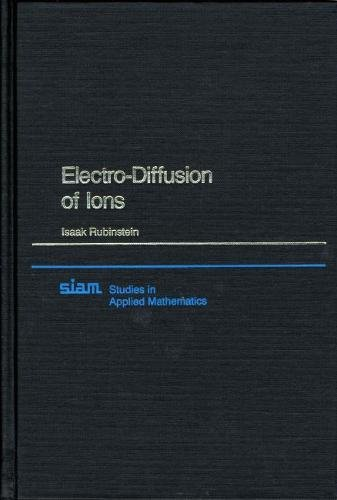 9780898712452: Electro-Diffusion of Ions (Studies in Applied and Numerical Mathematics)
