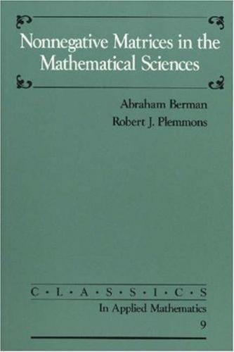 9780898713213: Nonnegative Matrices in the Mathematical Sciences (Classics in Applied Mathematics)