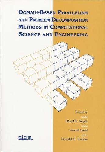 9780898713480: Domain-Based Parallelism and Problem Decomposition Methods in Computational Science and Engineering