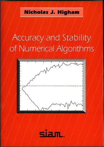 9780898713558: Accuracy and Stability of Numerical Algorithms