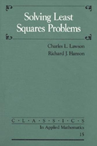 9780898713565: Solving Least Squares Problems Paperback (Classics in Applied Mathematics)