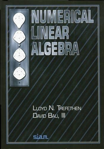 9780898713619: Numerical Linear Algebra
