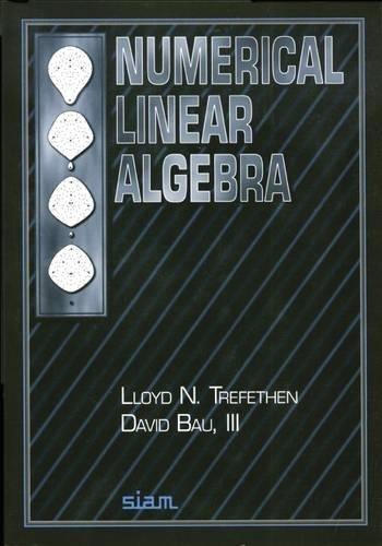 9780898713619: Numerical Linear Algebra
