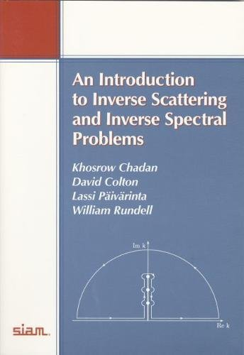 An Introduction to Inverse Scattering and Inverse: Chadan, Khosrow, Colton,