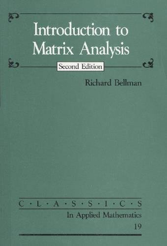 9780898713992: Introduction to Matrix Analysis (Classics in Applied Mathematics)