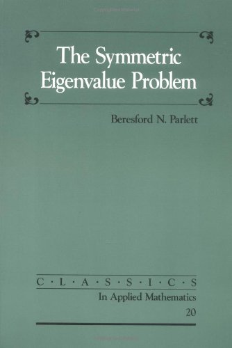 9780898714029: The Symmetric Eigenvalue Problem Paperback (Classics in Applied Mathematics)