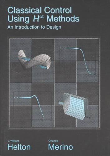 9780898714241: Classical Control Using H-infinity Methods: An Introduction to Design