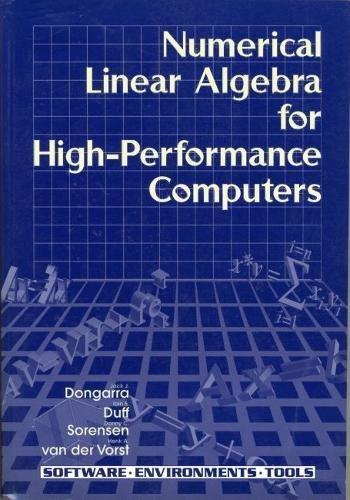 9780898714289: Numerical Linear Algebra on High-Performance Computers (Software, Environments and Tools)