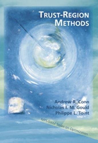 9780898714609: Trust-Region Methods (MPS-SIAM Series on Optimization)