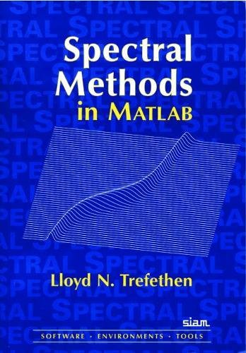 9780898714654: Spectral Methods in MATLAB (Software, Environments, Tools)