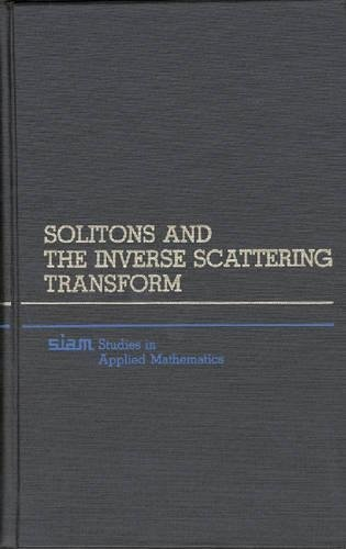 9780898714777: Solitons and Inverse Scattering Transform (SIAM Studies in Applied Mathematics, No. 4)