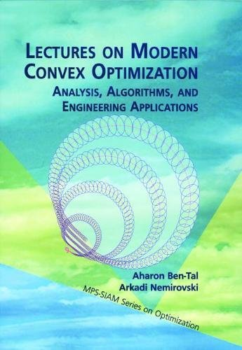 9780898714913: Lectures on Modern Convex Optimization: Analysis, Algorithms, and Engineering Applications