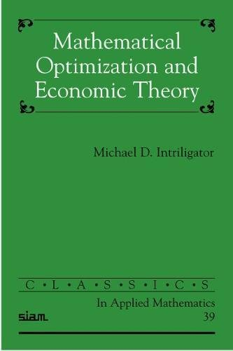 9780898715118: Mathematical Optimization and Economic Theory Paperback (Classics in Applied Mathematics)
